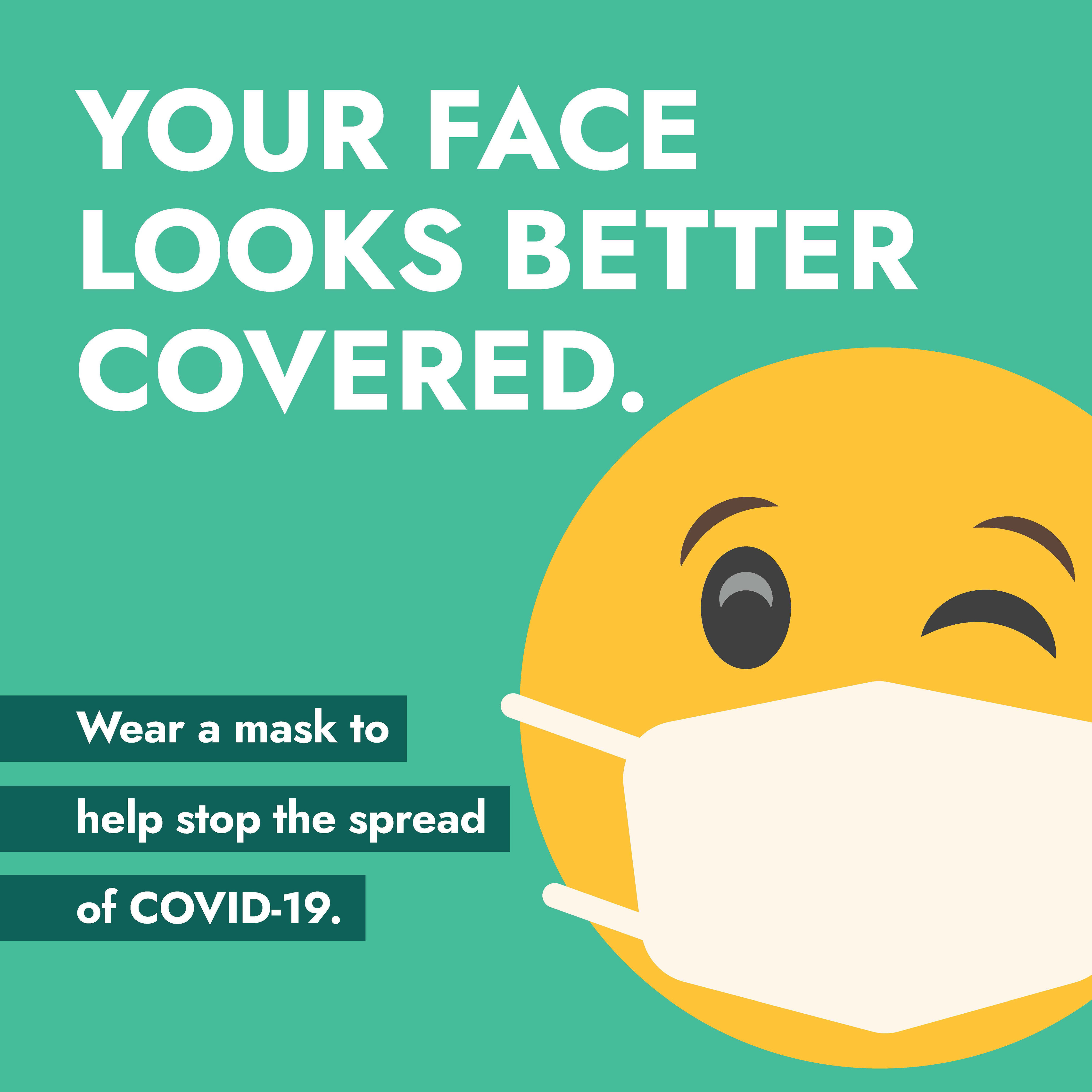 """30"""" x 30"""" Poster – """"Your Face Looks Better Covered"""""""