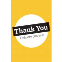 "11"" x 17"" Poster – Thank You Delivery Drivers"