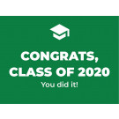 "Choose Your Color 24"" x 18"" Yard Sign – Congrats Class of 2020"