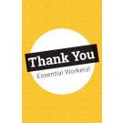 "11"" x 17"" Poster – Thank You Essential Workers"